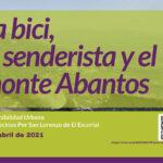 II Jornada Sostenibilidad: La bici, el senderista y el monte Abantos